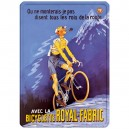 Plaque métal 30x40 plate - Avec la bicyclette Royal Fabric